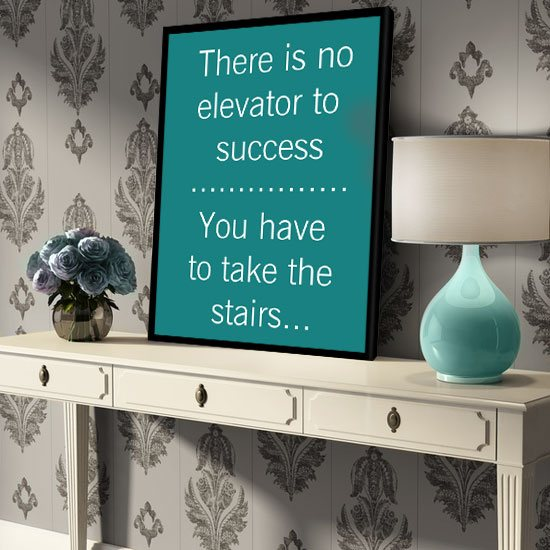 There is no elevator to success plakat