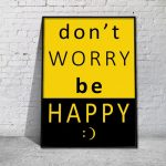 Don't worry plakat