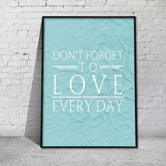 plakat Don't forget to love