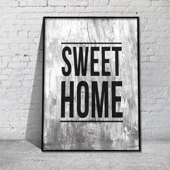 Sweet Home na plakacie napis