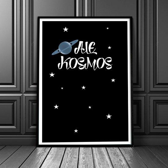 Plakat Ale Kosmos