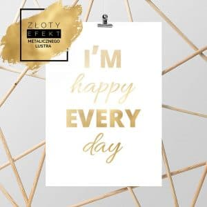 Złoty plakat i'm happy