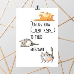 plakat z napisem o kotach w domu