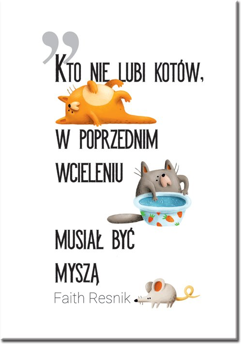 plakat z kotami i cytatem o nich