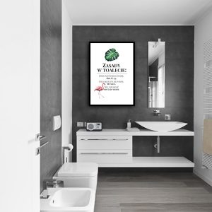 plakat z zasadami w toalecie