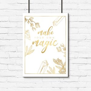 złoty plakat z napisem: make...