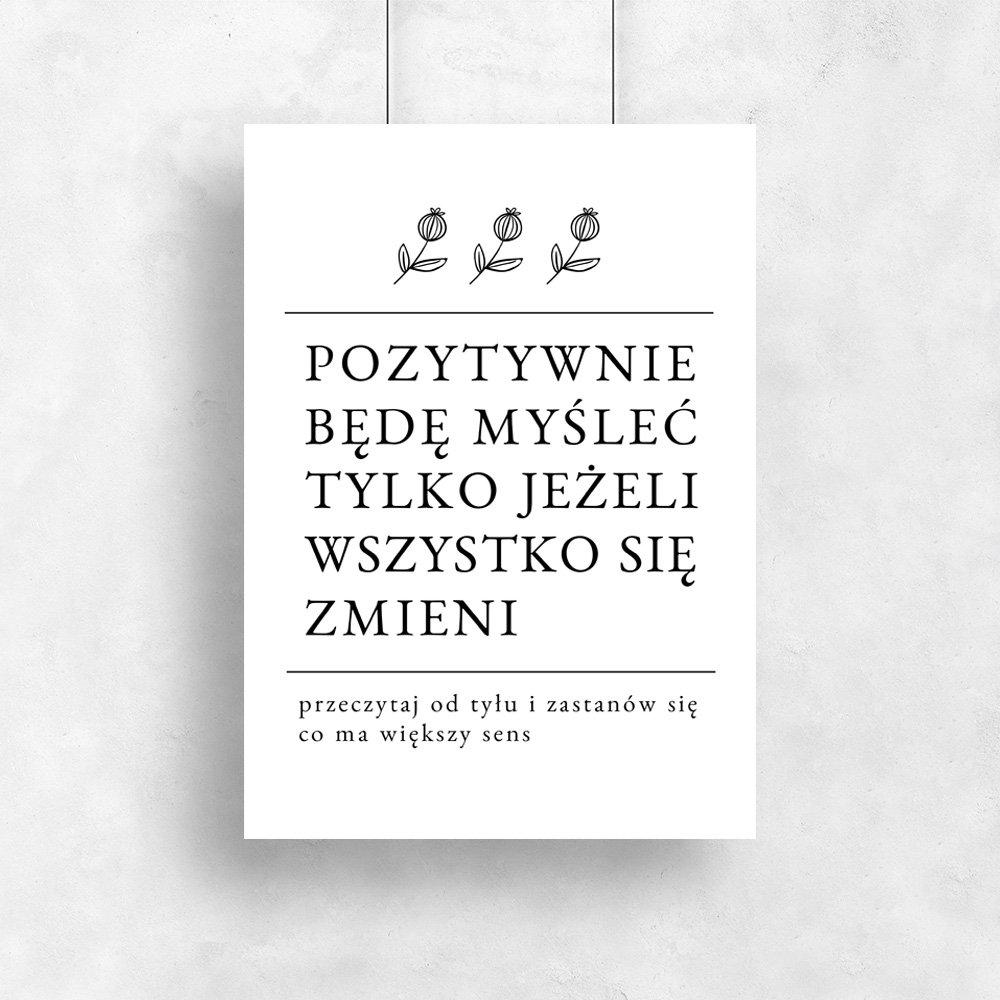 Plakat Z Sentencją O Pozytywnym Myśleniu