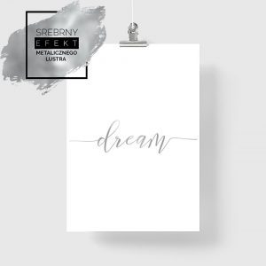 plakat posrebrzany dream