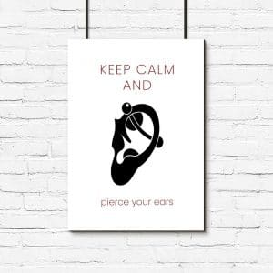 plakat keep calm and pierce your ears