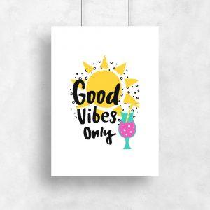 plakat do pokoju młodzieżowego z napisem Good vibes only